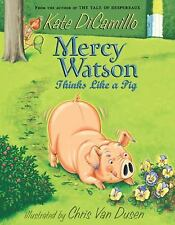 Mercy Watson Thinks Like a Pig DiCamillo, Kate Paperback