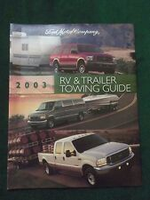 MINT ORIGINAL 2003 FORD RV & TRAILER TOWING  GUIDE FULL LINE    (BOX 821)