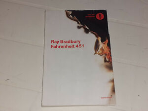 RAY BRADBURY: FAHRENHEIT 451 (Mondadori Oscar Moderni)