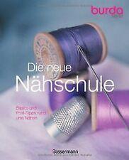 Die neue burda style Nähschule: Basics und Profi-Ti... | Buch | Zustand sehr gut