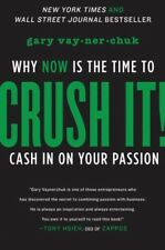 (EBOOK) PDF Crush It! : Why Now Is the Time to Cash in on Your Passion by