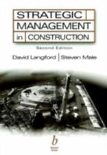 Strategic Management in Construction by David Langford, Steven Male and D. A....