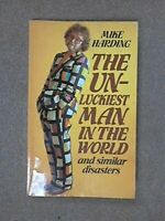 The Unluckiest Man in the World and Similar Disast... by Harding, Mike Paperback