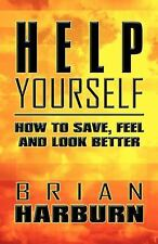 Help Yourself: How to Save, Feel and Look Better