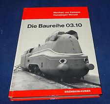 van Kampen / Wenzel  - Die Baureihe 03.10
