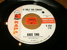 BABS TINO - IF ONLY FOR TONIGHT - WHAT'S WRONG   / LISTEN - TEEN GIRL POPCORN