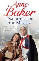 ANNE BAKER __ DAUGHTERS OF THE MERSEY ___ BRAND NEW __ FREEPOST UK