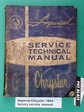 "Chrysler-Imperial 1964 Factory Chrysler Service Manual – WELL Used ""Shop Copy"""
