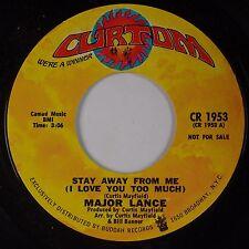 MAJOR LANCE: Stay Away From Me USA Curtom DJ PROMO Funk Soul 45 NM-