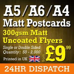 Postcard Flyer Printing 300gsm Matt Uncoated Printed Flyers  - A6, A5, A4