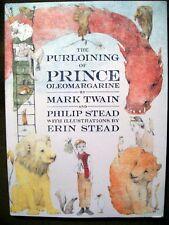 The Purloining of Prince Oleomargarine by Mark Twain & Philip Stead (2017, HC)