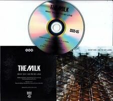 THE MILK What Did I Do To My Love 2016 UK 1-trk promo test CD
