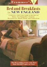 Frommer's Bed and Breakfast Guides: New England : Maine, New Hampshire, Vermont,