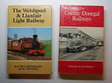 2 Train Books: Country Donegal Railways & Welshpool Llanfair Light Railway