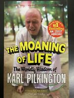 The Moaning of Life by Karl Pilkington BRAND NEW BOOK (Paperback 2014)