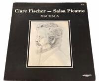 Clare Fischer & Salsa Picante - Machaca (Vinyl LP Near Mint/Unplayed) 1981 Latin