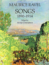 Maurice Ravel Songs 1896-1914 Sing Classical Voice Vocals Piano Music Book