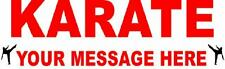 KARATE sign/banner YOUR MESSAGE heavy outdoor FAST SHIP