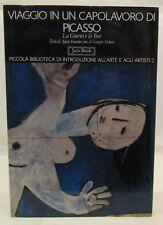 CATALOGO ARTE PITTURA - Viaggio in un Capolavoro di Picasso - Jaca Book 1a 1991