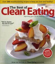 The Best of Clean Eating: Over 200 Mouthwatering Recipes to Keep You Lean and He