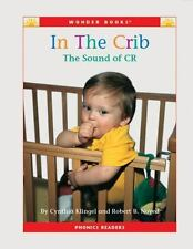 In the Crib: The Sound of Cr (Wonder Books Phonics Readers; Blends)
