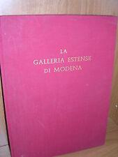 A. Ghidiglia Quintavalle - La Galleria Estense di Modena - Siglaeffe - 1959