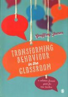 Transforming Behaviour in the Classroom A solution-focused guid... 9781473902312