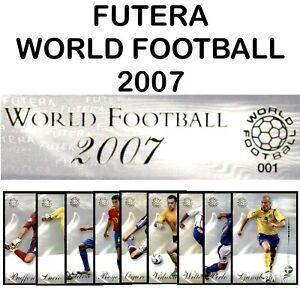 Futera World Football 2007 **Please Select Cards**