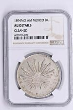 1894MO AM Mexico 8 Reales NGC AU Details, CLEANED Witter Coin