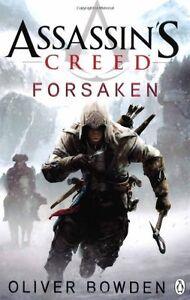 Forsaken: Assassin's Creed Book 5,Oliver Bowden