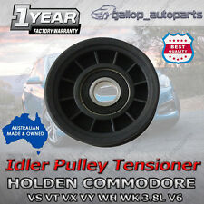 Holden Drive Belt Idler Pulley Commodore VS VT VX VU VY V6 Calais Berlina