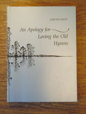 Jordan Smith An Apology for Loving the Old Hymns Princeton UP 1982 Poetry