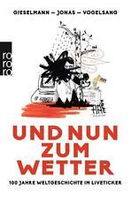Und nun zum Wetter von Lucas Vogelsang, Dirk Gieselmann und Fabian Jonas (2014,