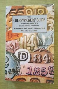 Cherrypickers Guide to Rare Die Varieties of U.S. Coins, 4th Ed. Vol. 1  SIGNED