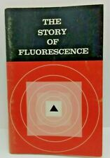 The Story of Fluorescence by Raytech Industries - 1965 - w/ Experiments & Lists