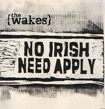 Irish rebel music,The Wakes , No Irish Need Apply, Celtic Folk Rock