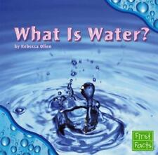 What Is Water? (First Facts: Water All Around)-ExLibrary