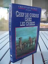 CHEF DE GUERRE CHEZ LES CREEKS BY CHRISTIAN BUCHET 1994