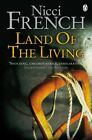 Land of the Living by Nicci French | Paperback Book | 9780141034164 | NEW
