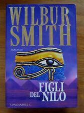 WILBUR SMITH: Figli del Nilo  p. e. 2001  Longanesi