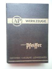Werkzeuge Werkzeugmaschinen Metall- Holzbearbeitung Hauptkatalog 10 A. Pfeiffer