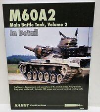 Sabot Publications SP004 - M60A2 Main Battle Tank, Vol 2           New      Book
