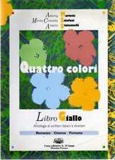 A25 Quattro colori Libro giallo Mariotti Sclafani Stancanelli D'anna ed. 1996