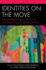 IDENTITIES ON THE MOVE - BORREGO, SILVIA PILAR CASTRO (EDT)/ RUIZ, MARIA ISABEL