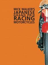 MICK Walker's JAPONAISE GRAND PRIX RACING MOTOS par Mick Walker Livre de poche