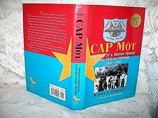 CAP MOT by GOODSON~1997 1st ED~MARINE SPECIAL FORCES 1968-69~VIETNAM~TET~SIGNED