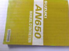 SUZUKI - MANUEL REVUE TECHNIQUE D ATELIER SUZUKI AN650 AK4 K4 (2004) AK5 (2005)