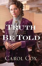 Truth Be Told, Cox, Carol, Very Good Book