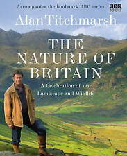 The Nature of Britain, Titchmarsh, Alan, Very Good condition, Book