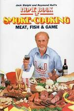 NEW Home Book of Smoke Cooking Meat, Fish & Game by Jack Sleight